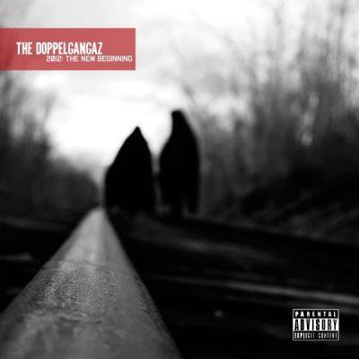 The Doppelgangaz - 2009 - The New Beginning (2012-Remastered)
