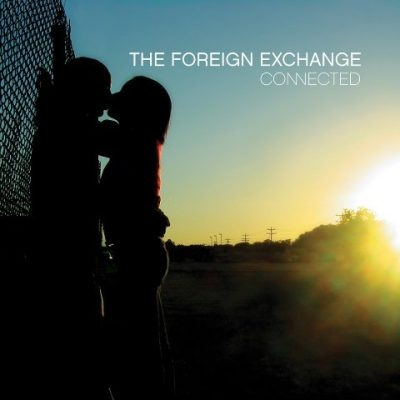 The Foreign Exchange - 2004 - Connected