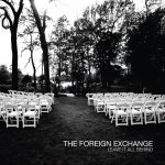 The Foreign Exchange – 2008 – Leave It All Behind (2 CD)