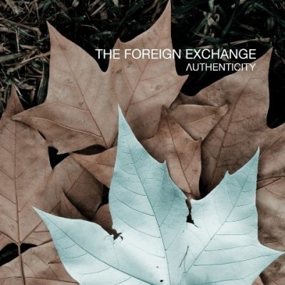 The Foreign Exchange - 2010 - Authenticity