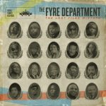 The Fyre Department – 2011 – The Lost Files Mixtape