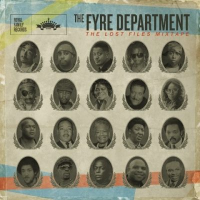 The Fyre Department - 2011 - The Lost Files Mixtape