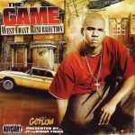 The Game – 2005 – West Coast Resurection