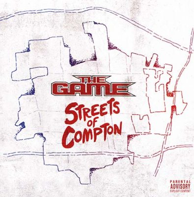 The Game - 2016 - Streets Of Compton
