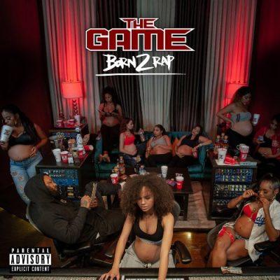 The Game - 2019 - Born 2 Rap