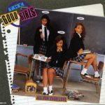 The Good Girls – 1989 – All for Your Love