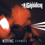 The Grouch – 1996 – Nothing Changes (2004-Reissue)