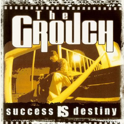 The Grouch - 1997 - Success Is Destiny