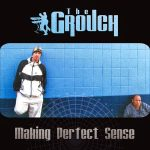 The Grouch – 1999 – Making Perfect Sense