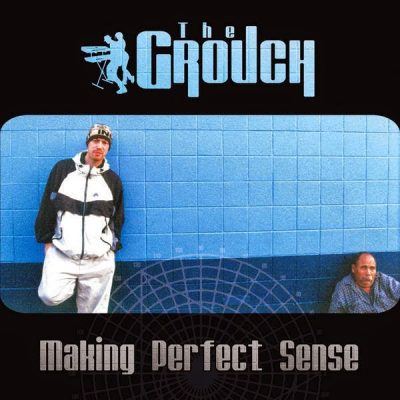 The Grouch - 1999 - Making Perfect Sense