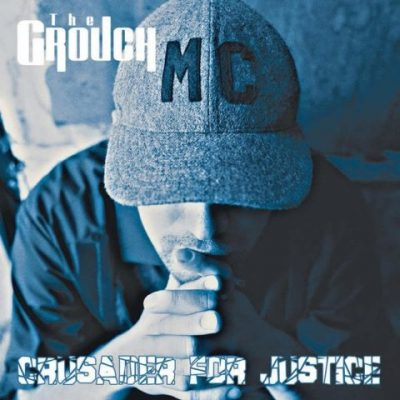 The Grouch - 2003 - Crusader For Justice