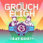 The Grouch & Eligh – 2009 – Say G&E!