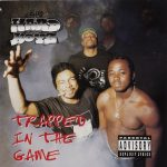 The Hard Boyz – 1996 – Trapped In The Game