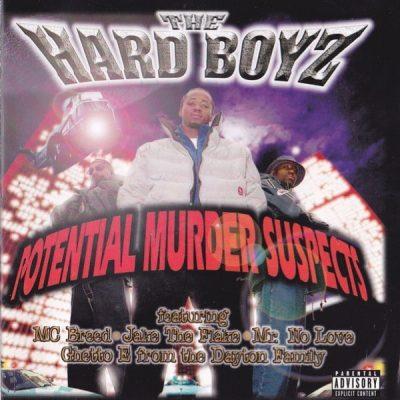 The Hard Boyz - 1998 - Potential Murder Suspects