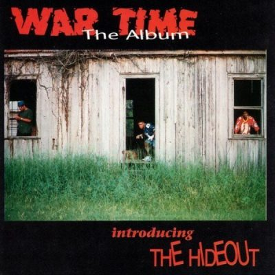 The Hideout - 1996 - War Time; The Album