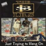 The I.B.S.- 1997 – Just Trying To Hang On
