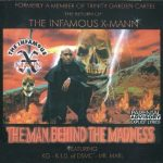 The Infamous X-Mann – 1998 – Man Behind The Madness