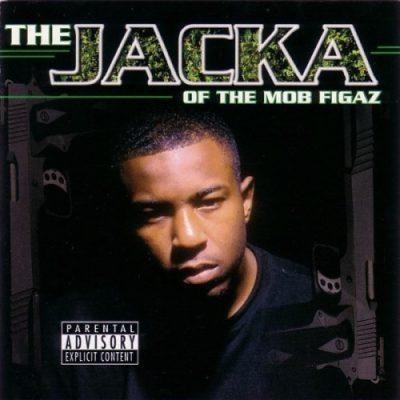 The Jacka - 2002 - Jacka Of The Mob Figaz
