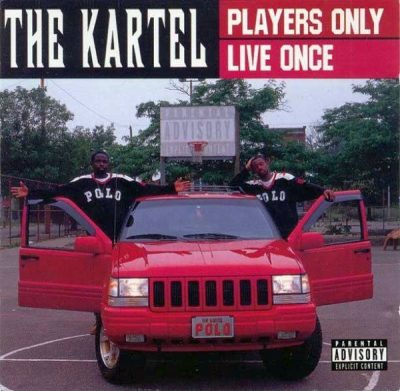 The Kartel - 1997 - Players Only Live Once