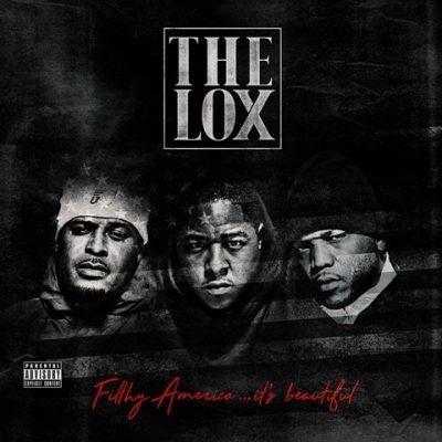 The L.O.X. - 2016 - Filthy America… It's Beautiful