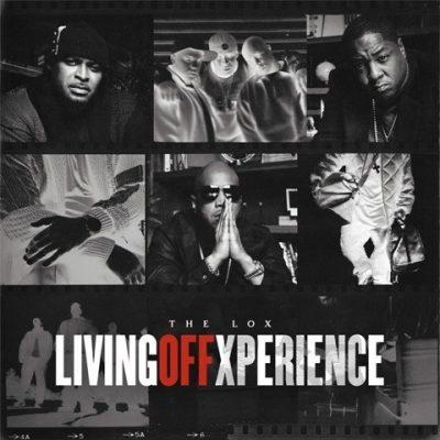The L.O.X. - 2020 - Living Off Xperience [24-bit / 96kHz]