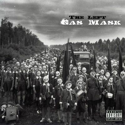 The Left (Apollo Brown, Journalist 103 & DJ Soko) - 2010 - Gas Mask