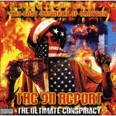 The Lost Children Of Babylon - 2006 - The 911 Report: The Ultimate Conspiracy
