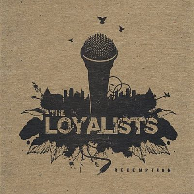 The Loyalists - 2008 - Redemption
