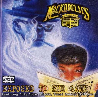 The Mackadelics - 1996 - Exposed To The Game