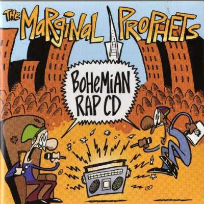The Marginal Prophets - 2004 - Bohemian Rap CD