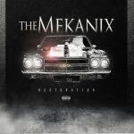The Mekanix – 2018 – Restoration