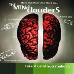 The Mind Clouders – 1999 – Fake It Until You Make It