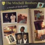 The Mitchell Brothers – 2005 – A Breath of Fresh Attire