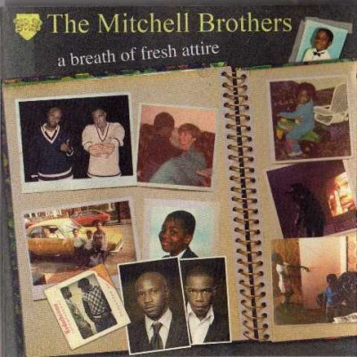 The Mitchell Brothers - 2005 - A Breath of Fresh Attire