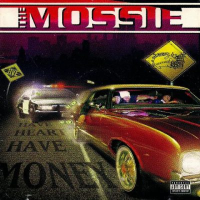 The Mossie - 1997 - Have Heart Have Money