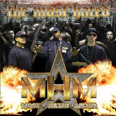 The Most Hated - 2014 - Most Hated Militia