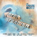 The Mouse Outfit – 2015 – Step Steadier