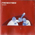 The Nextmen – 2003 – Get Over It