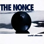 The Nonce – 1995 – World Ultimate