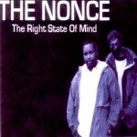 The Nonce – 2005 – The Right State Of Mind