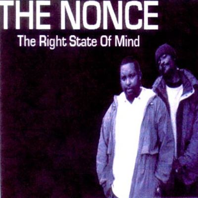 The Nonce - 2005 - The Right State Of Mind