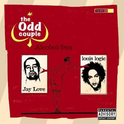 The Odd Couple (Louis Logic + Jay Love) - 2004 - Alcohol/ism