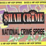 $hah Crime – 1996 – National Crime Spree