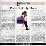 The PreC.I.S.E. MC – 1991 – PreC.I.S.E.-ly Done