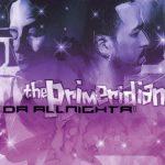The Primeridian – 2005 – Da Allnighta