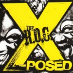 The R.O.C. – 1996 – X-Posed (2015-Remastered)