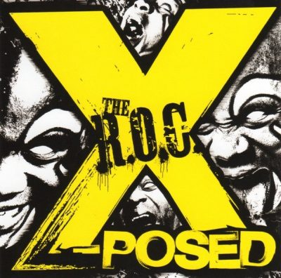 The R.O.C. - 1996 - X-Posed (2015-Remastered)