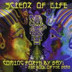 Scienz Of Life – 2000 – Coming Forth By Day: The Book Of The Dead