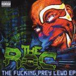 The R.O.C. – 2016 – The Fucking Prey Lewd EP