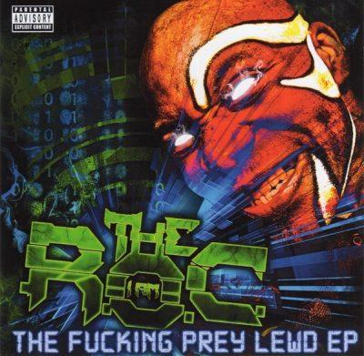 The R.O.C. - 2016 - The Fucking Prey Lewd EP